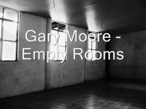 gary moore empty rooms  lyrics youtube