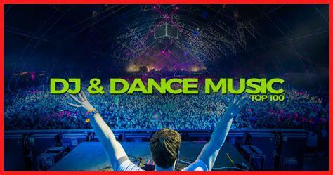 Dj & Dance Music Top 100