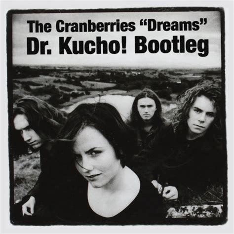 lagu cranberries dreams dr kucho bootleg