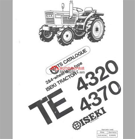 iseki te4320 te4370 parts manual auto repair manual heavy equipment