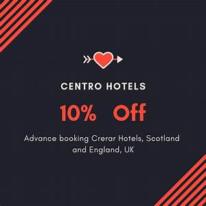Discounts On Hotel Bookings By Using Centro Hotels Coupon  Discount Code  Voucher Codes  U0026 Promo