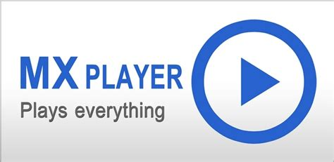 mx player for android 4 features that make mx player best android player