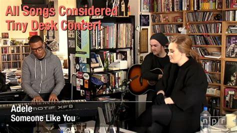 Adele Tiny Desk Concert by Tiny Desk Concert With Adele Live For Npr Electru De