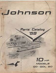 1959 Johnson Outboard Motor 10 Hp P  N 377806 Parts Manual