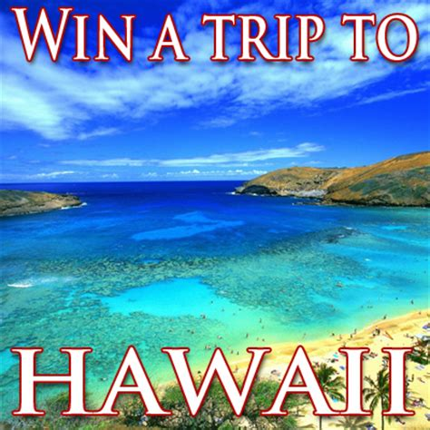 Enter To Win A Trip To Hawaii  Julie's Freebies