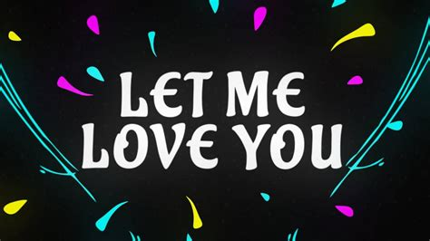 dj snake ft justin bieber let me love you lyrics let me love you feat justin bieber dj snake