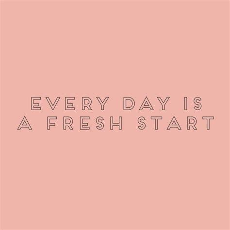 Start Fresh In Love Quotes Quotesgram