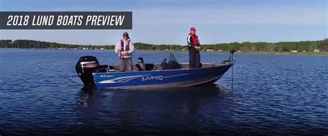 Lund Boat Dealers by 2018 Lund Boats Preview Lund Boats Europe