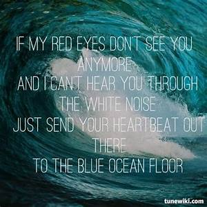 1000 images about because you39re a sky you39re a sky full With the ocean floor lyrics