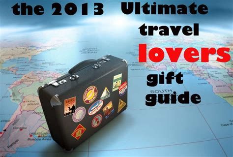 Ramblin' Holiday Gift Guide For Travel Lovers Gift With Hidden Message Tea Sets Bed Bath And Beyond Gifted Hands Cuba Gooding Religious Birthday Gifts For Mom Full Movie Video Synonyms Talent Under 10 Dollars Amazon