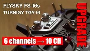 Flysky I6 Upgrade Mod 6ch To 10 Channels  Turnigy Tgy