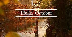 October is crisp days and cool nights, a time to curl up ...