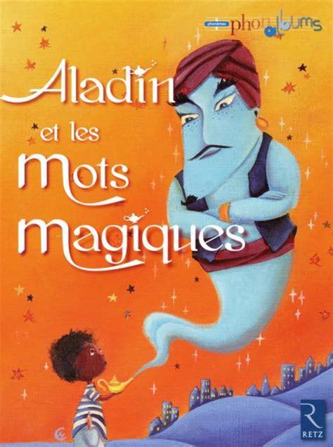 aladin et les mots magiques gs ouvrage papier album
