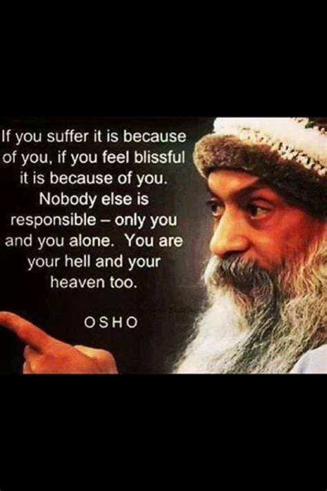 140 Best Images About Osho Quotes On Pinterest. Family Quotes That Make You Cry. Heartbreak Christian Quotes. Friendship Quotes Emotional. Ex Boyfriend Jerk Quotes. Happy Relationship Quotes And Sayings. Beach Cabin Quotes. Tattoo Quotes Grandparents. Work Quotes Happy
