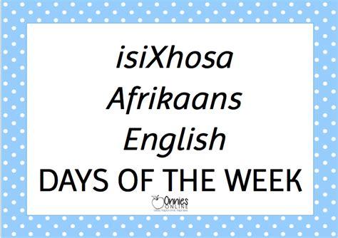 isixhosa afrikaans english days   week teacha