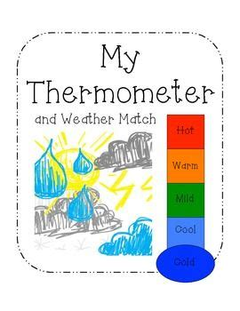 My Thermometer and Weather Match | Teaching weather ...