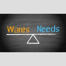 Distinguish Between Needs And Wants  The Accounting And Tax