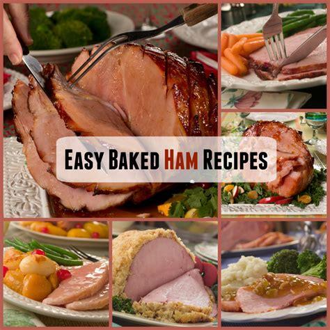 best easy recipes top 12 easy baked ham recipes mrfood com