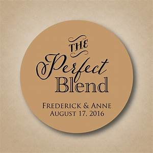 the perfect blend sticker wedding coffee favor label With wedding favor label ideas