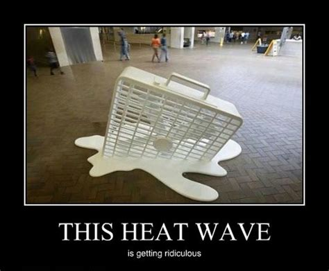 Heat Memes - weather it s not just a conversation filler it s so hot it s melting summer heat memes