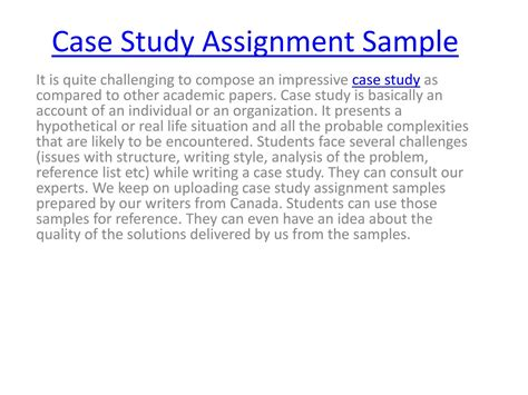 If you can use artifact, interview, and observation data together to provide. Case Study Assignment Sample by Ava Smith - Issuu