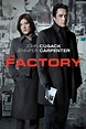 The Factory (2011) - Rotten Tomatoes