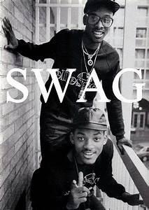 Will Smilf SWAG | E=MC(2) | Pinterest | Hip hop, Fresh ...