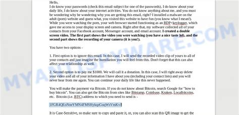 Scammers are sending people emails with one of their old passwords in the subject line, claiming they've hacked their webcam and asking for bitcoin in return. 1FGR4QEoNneYMN4FMSHykqzGuqWsVmKvJ Bitcoin Email Scam