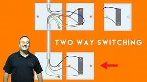Two Way And Two Way And Intermediate Switches For A Domestic Lighting Circuit Connections