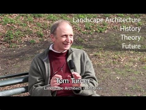 Tom Turner Interview Landscape Architecture  Definition, Theory, History And Future Youtube