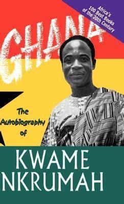 ghana  autobiography  kwame nkrumah university