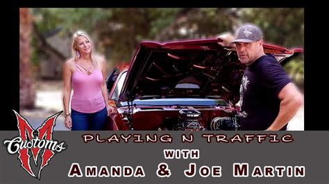 Playing N Traffic With Joe And Amanda Martin From Iron