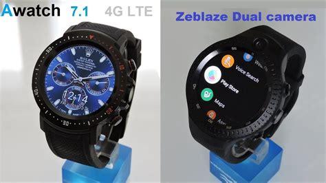 zeblaze thor 4 dual vs awatch 4g lte best 7 1
