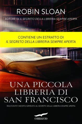 una piccola libreria  san francisco  robin sloan