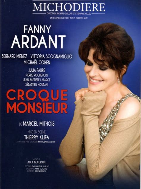 CROQUE MONSIEUR, un régal avec Fanny Ardant, Bernard Menez ...