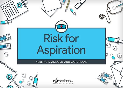 Risk For Aspiration Nursing Diagnosis Care Plan