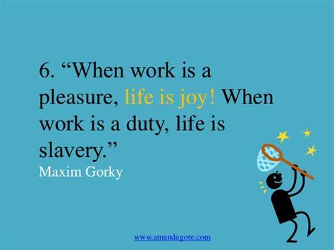 quotes  inspire joy  work