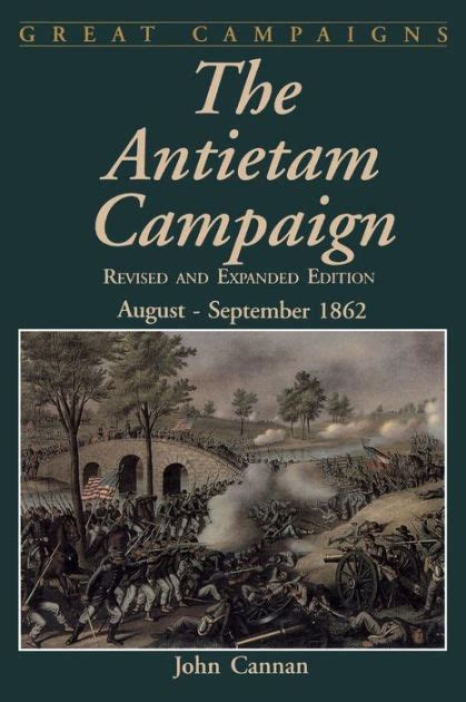The Antietam Campaign: August-september 1862 by John ...