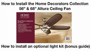 How To Install 56 In And 68 In Altura Ceiling Fan