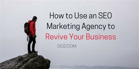 seo marketing firm how to use an seo marketing agency to revive your business