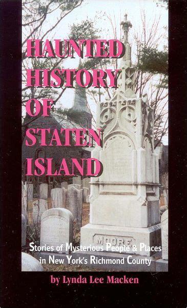 barnes and noble staten island haunted history of staten island by lynda macken