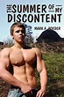 The Summer of My Discontent by Mark A Roeder - Alibris