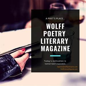 Contact Us At Wolff Poetry Literary Magazine