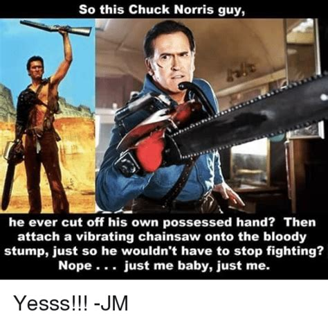 chuck norris stops chainsaw funny chuck norris memes of 2017 on sizzle cats