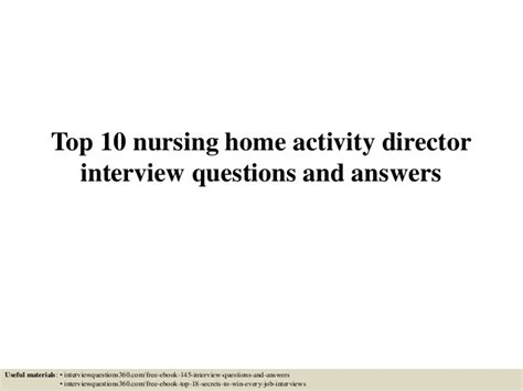 top 10 nursing home activities director top 10 nursing home activity director questions