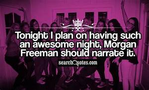 Friday Party Qu... Awesome Party Night Quotes