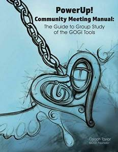 Powerup  Community Meeting Manual  The Guide To Group