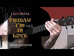Tutorial – Friday I'm In Love (The Cure) | Ukulele Spain
