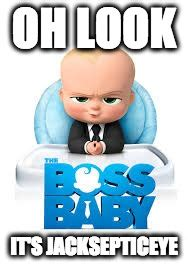 Boss Baby Memes - jacksepticeye imgflip