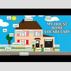 My House  Home Vocabulary  Fun And Learn  Learning Videos For Kids Youtube